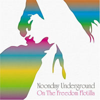 Noonday Underground - On The Freedom Flotilla