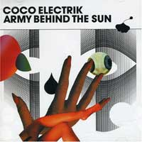 Coco Electrik - Army Behind The Sun