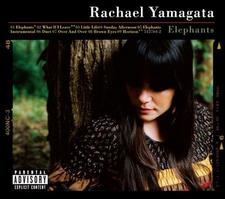 Rachel Yamagata - Elephants...Teeth Sinking Into Heart
